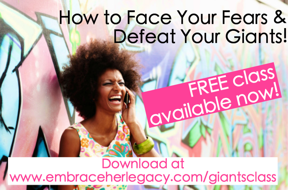 Face Your Fears & Defeat Your Giants – Listen to the FREE Class!