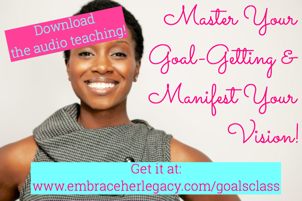 Get the Master Your Goal-Getting & Manifest Your Vision – Digital Download!