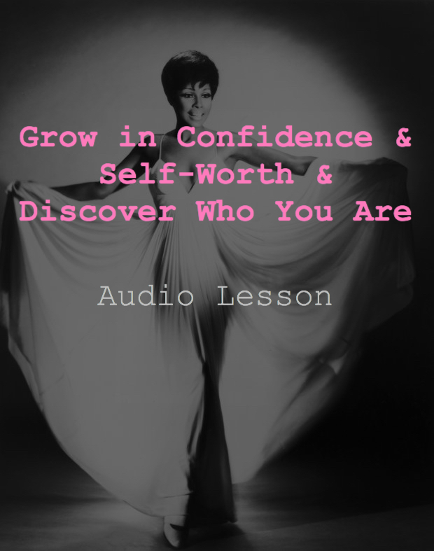 Download Now! An E-Course on Confidence, Worth & Discovering Who You Are!