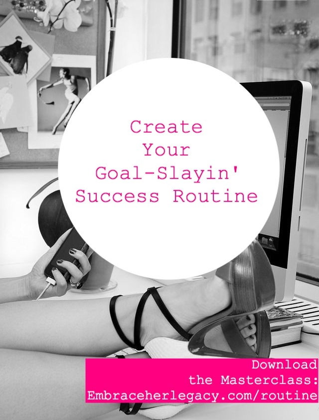 Create Your Goal Slayin' Success Routine Masterclass