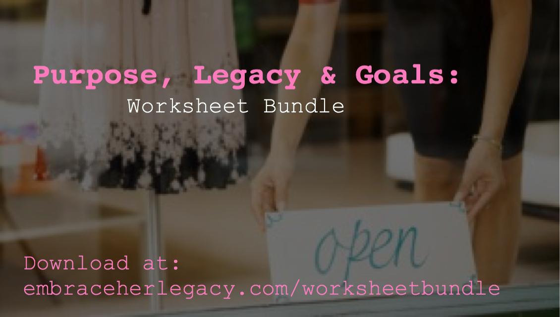 Purpose, Legacy and Goals: Worksheet Bundle!