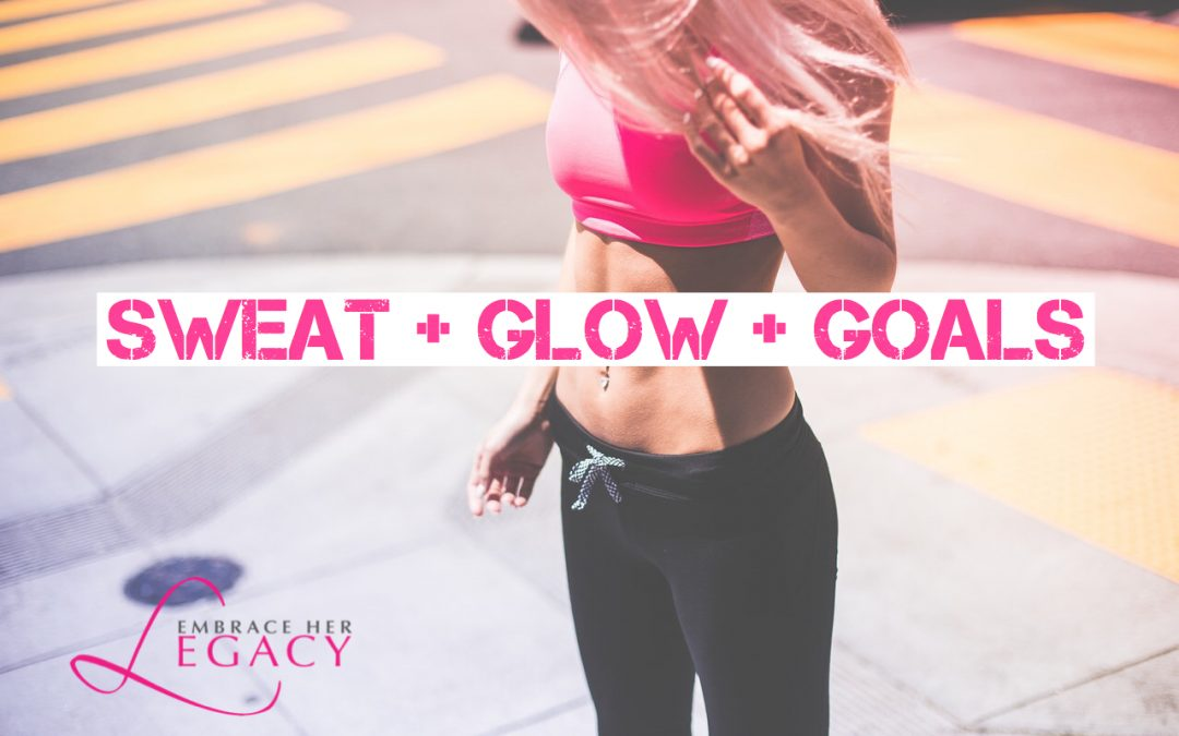 Register Now: Sweat, Glow & Goals!
